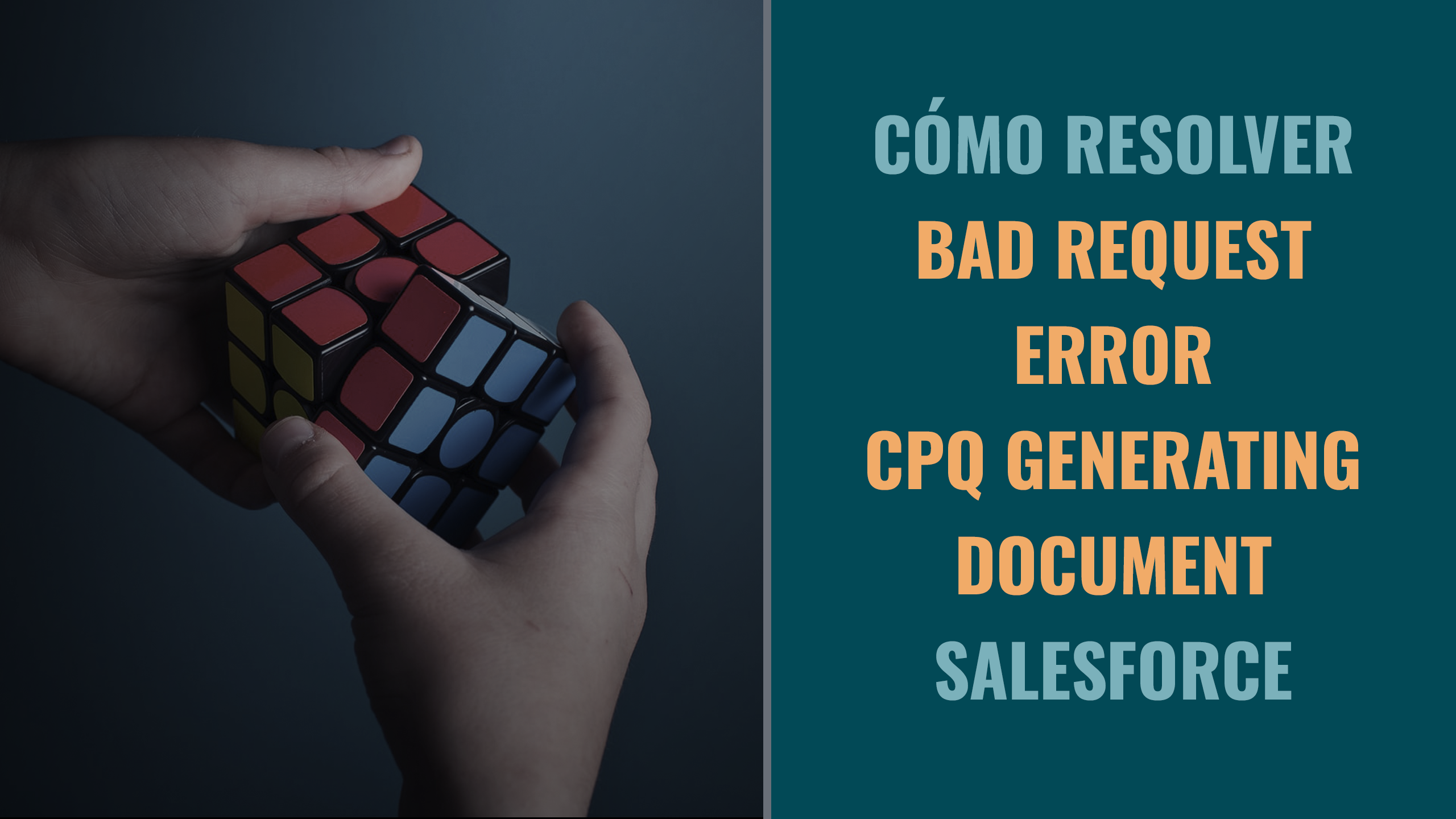 Como resolver Bad Request error CPQ