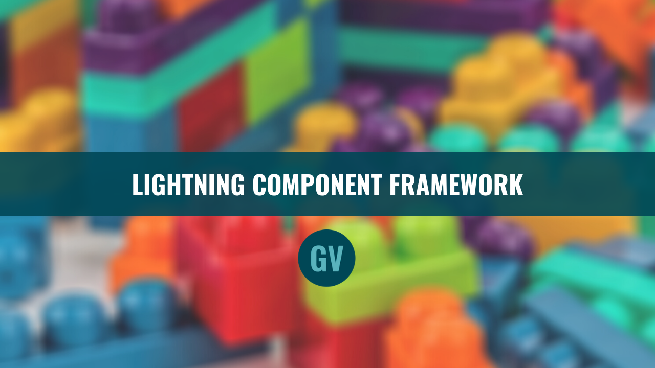 The Lightning Component Framework