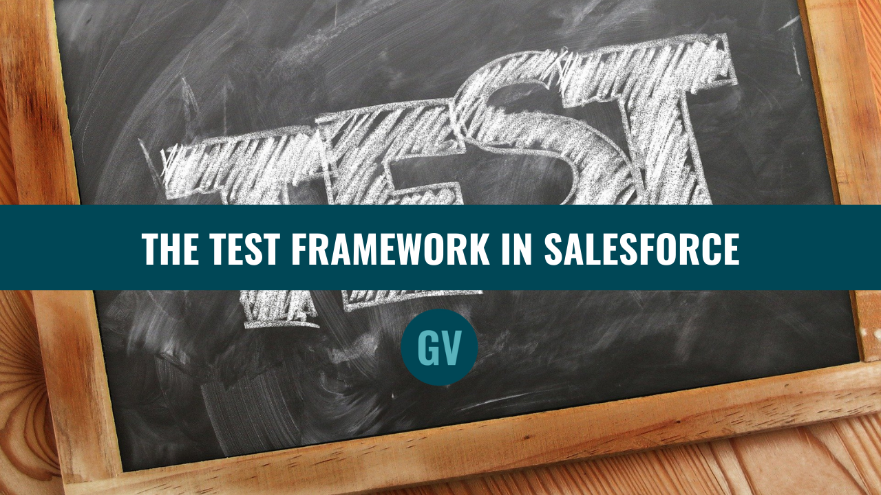 Test framework in Salesforce